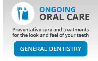 Ongoing Oral Care: Preventative care and treatments for the look and feel of your teeth: General Dentistry